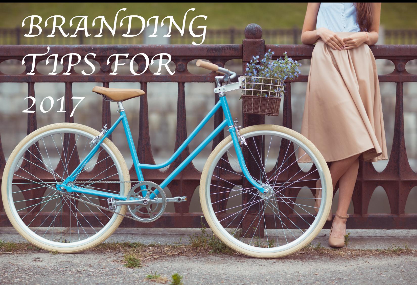 Branding Tips for 2017